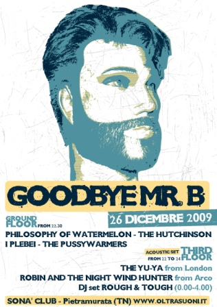 flyer Goodbye Mr.B al Sonà