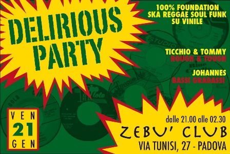 flyer Delirious Party allo Zebù Club