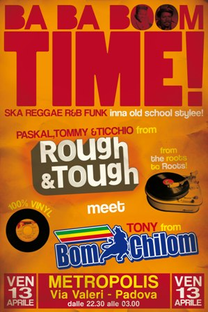 flyer Rough&Tough meets Tony Bom Chilom @ Metropolis, Padova