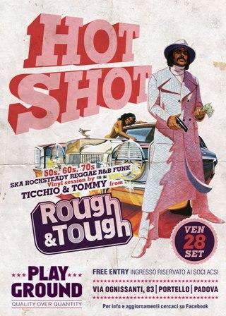 flyer serata Hot Shot al circolo Playground di Padova, con dj-set reggae ska r&b funk su vinile