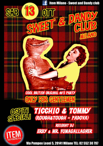 flyer Sweet & Dandy Club all'Item Pub di Milano, guest dj Tommy & Ticchio (Padova)