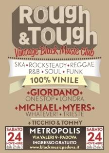 flyer della serata Rough&Tough del 24 novembre al Metropolis di Padova: ska, reggae, r&b, funk da vinile