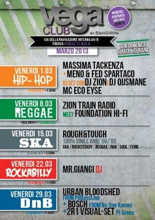 programmazione del Vega Club di Padova (ex Black & White) per marzo 2013