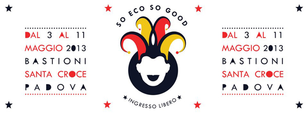 flyer So Eco So Good 2013 ai Bastioni Santa Croce, Padova