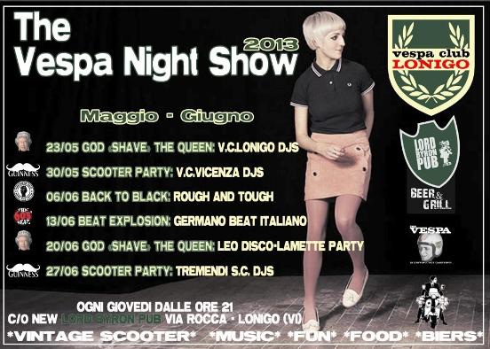 giovedì 6 giugno al Lord Byron Pub di Lonigo: Vespa Night Show 2013