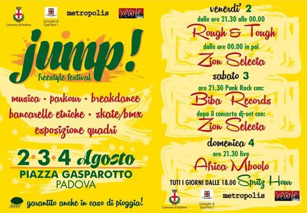 2, 3, 4 agosto 2013: Jump! Freestyle Festival al Metropolis di Padova