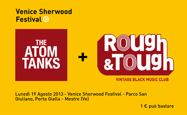 lunedì 19 agosto 2013: dj-set @ Venice Sherwood Festival, Mestre (Venezia)