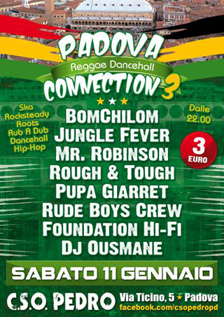 Padova Reggae Dancehall Connection al CSO Pedro, sabato 11 gennaio 2014