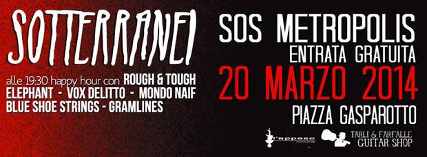 giovedì 20 marzo 2014, I Sotterrani SOS Metropolis, Padova