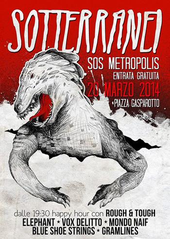flyer della serata I Sotterranei - SOS Metropolis in Piazza Gasparotto