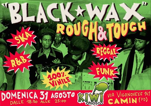 domenica 31 agosto al Kiwi Bar di Camin (Padova) dj-set reggae ska soul funk con Rough&Tough