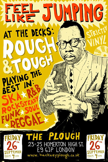 Ska Reggae R&B Funk night in London, friday 26th, 2014 @ The Plough
