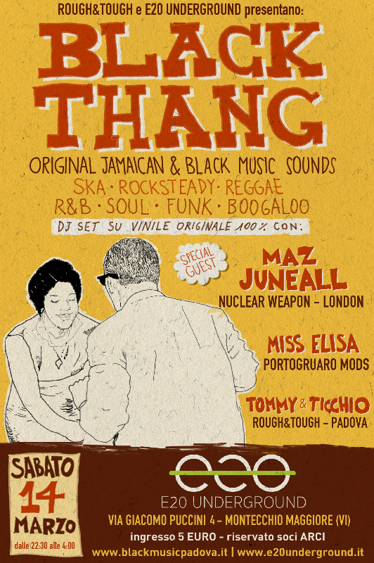 flyer della serata ska, rocksteady, reggae, r&b, soul, funk Black Thang all'e20 Underground