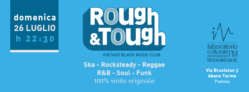 domenica 26 luglio ad abano terme, dj-set reggae ska soul, circolo I'm Lab