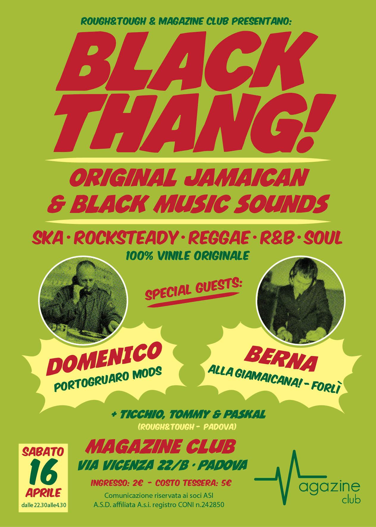 black thang, serata ska reggae soul r&b, 16 aprile a Padova