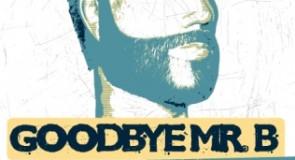 sabato 26 dicembre 2009: Goodbye Mr. B @ Sonà Music Club, Pietramurata (TN)