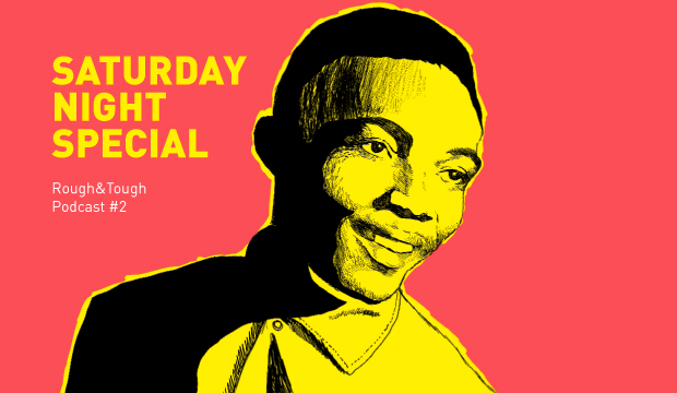 Saturday Night Special / Podcast #3 (rocksteady, early reggae, roots)