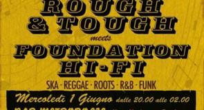 mercoledì 1 giugno 2011: Rough&Tough meets Foundation Hi-Fi @ Bar Metropolis, Padova