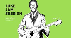 Juke Jam Session / Podcast #7 (rockin' r&b, ska)