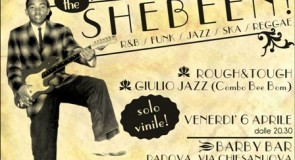 venerdì 6 aprile 2012: Shebeen @ Barby Bar, Padova