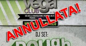 [ANNULLATA] venerdì 15 marzo 2013: dj-set @ Vega Club, Padova