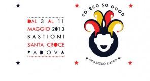 mercoledì 8 maggio: dj-set @ So Eco So Good, Bastioni Santa Croce, Padova