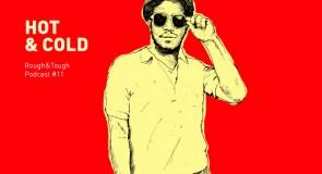 Hot & Cold / Podcast #11 (jamaican R&B, ska, reggae)