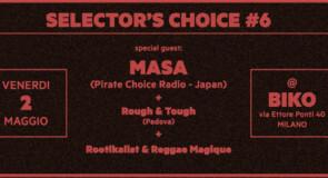 venerdì 2 maggio 2014: Selector's Choice #6 @ Biko Club, Milano