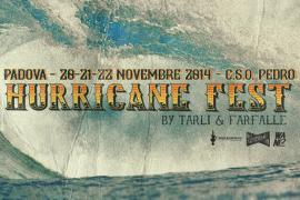 giovedì 20 novembre 2014: Hurricane Fest @ CSO Pedro, Padova