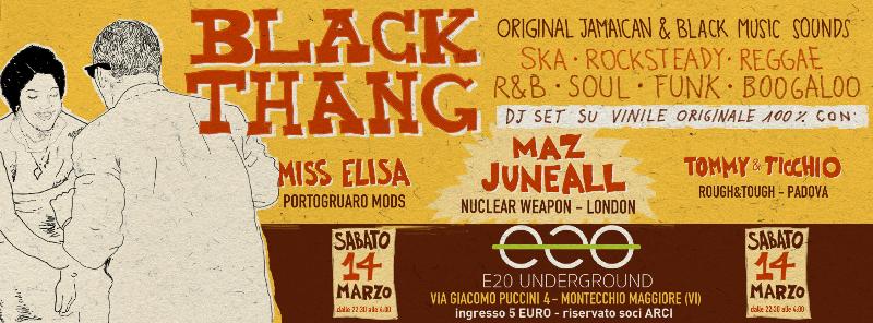 sabato 14 marzo 2015 Black Thang @ E20 Underground, Montecchio Maggiore (Vicenza)