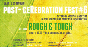 sabato 23 maggio 2015: Rough&Tough @ Magazine Club, Padova