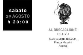 sabato 29 agosto 2015: dj-set @ Buscaglione Estivo, Padova