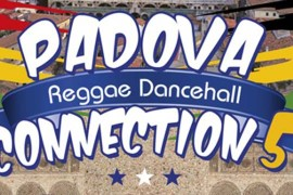 sabato 9 gennaio 2016: Padova Reggae Dancehall Connection #5 @ Cso Pedro, Padova