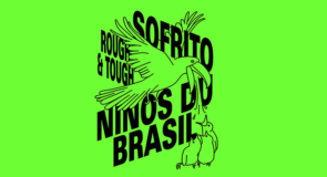 sabato 19 maggio 2018: Ninos Du Brasil + Sofrito @ Argo 16, Marghera (Venezia)
