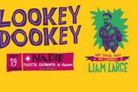 sabato 19 gennaio 2019: Lookey Dookey @ Nadir, Padova