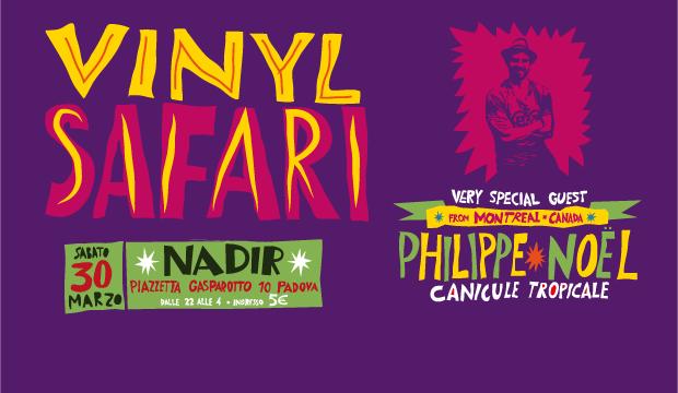 sabato 30 marzo 2019: Vinyl Safari @ circolo Nadir, Padova