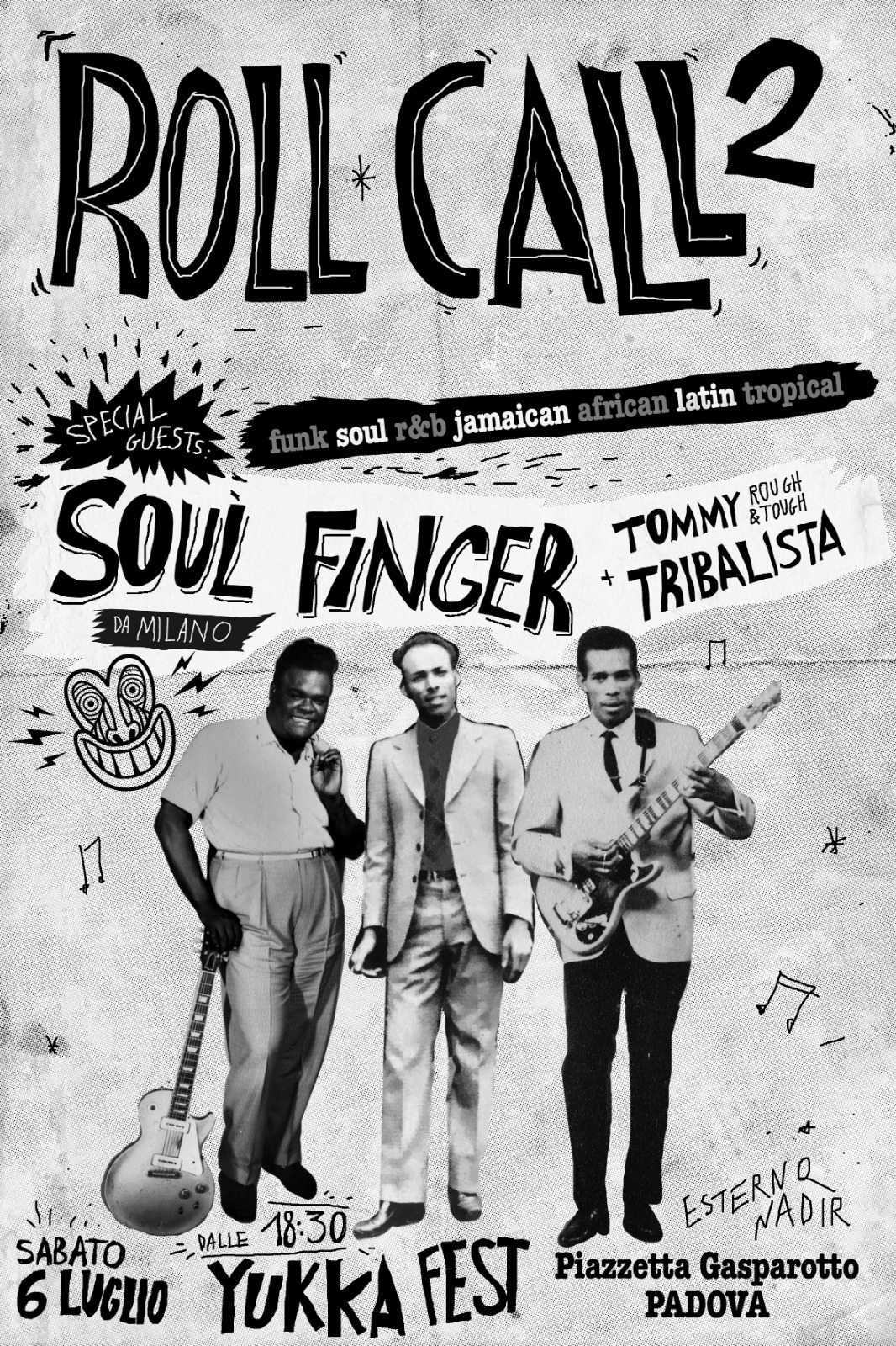 sabato 6 luglio 2019: Roll Call 2 @ Yukka Fest, Padova