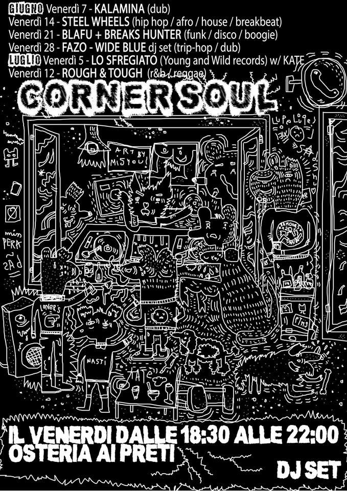 venerdì 12 luglio 2019: dj-set @ Corner Soul - Osteria ai Preti, Verona