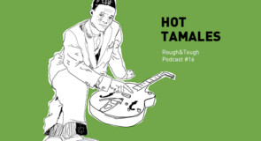 Hot Tamales / Podcast #16 (jump blues, rock 'n' roll, r&b)