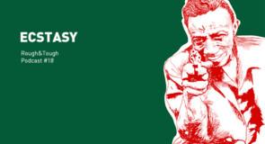 Ecstasy / Podcast #18 (world, r&b, reggae)
