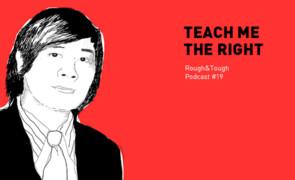 Teach Me The Right / Podcast #19 (early reggae)
