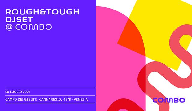 giovedì 29 luglio 2021: dj-set @ Combo, Venezia